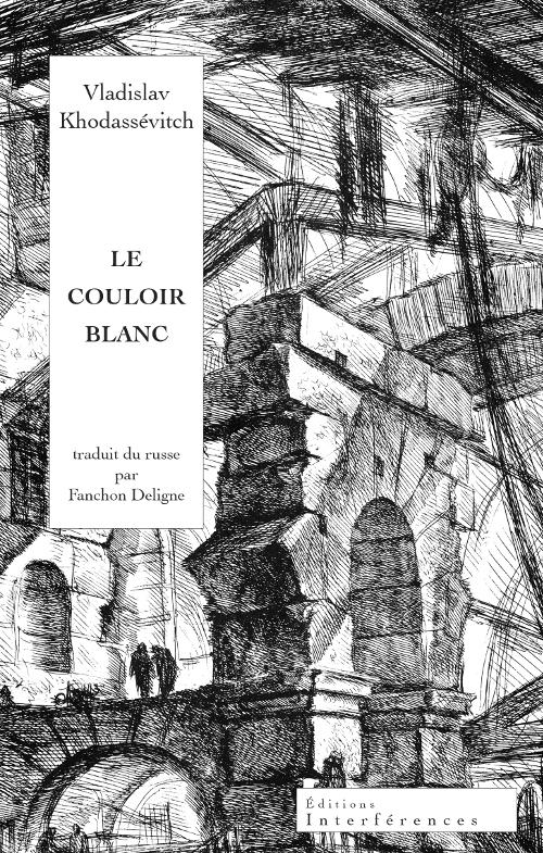 Vladislav Khodassévitch, «Le Couloir blanc»
