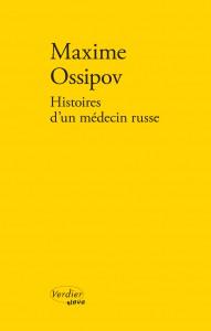 Maxime Ossipov, «Histoires d'un médecin russe»